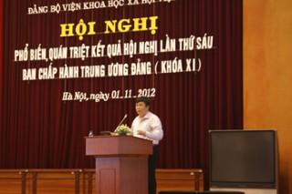 Đảng ủy Viện Khoa học xã hội Việt Nam tổ chức phổ biến nhanh kết quả Hội nghị lần thứ 6 Ban chấp hành Trung ương Đảng khóa XI