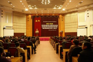 Hội nghị phổ biến, quán triệt và triển khai thực hiện các Nghị quyết của Hội nghị Ban chấp hành Trung ương Đảng lần thứ 4 khóa XII