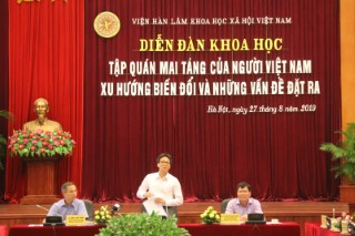 """Diễn đàn khoa học """"Tập quán mai táng của người Việt Nam xu hướng biến đổi và những vấn đề đặt ra"""""""